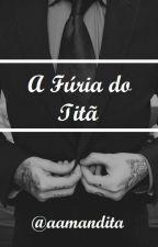 A Fúria do Titã by aamandita