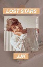 Lost Stars - Jungkook X Reader  by WonhaeMonyMony