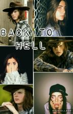 Back To Hell • Twd by ourgrhee