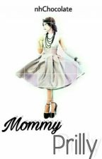 Mommy Prilly by nhChocolate