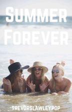 Summer Forever by trevorslawleypop