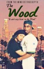 The Wood (90'S URBAN) by UrbanGarden