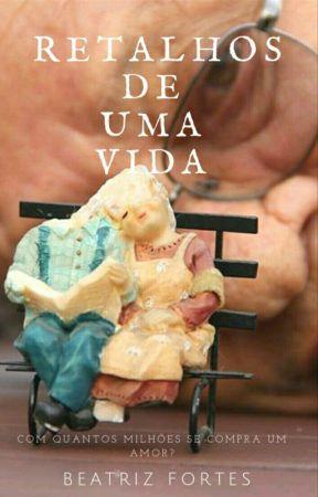 Retalhos de uma vida by textualizei
