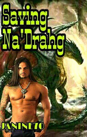 Saving Na'Drahg by Janine70