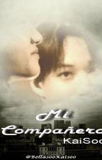 Mi Compañero (KaiSoo) by BellasooKaisoo