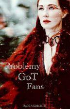 Problémy GoT Fans by MA62442GIC