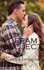 Dream Project by RaineManlapas