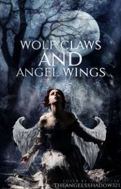 Wolf Claws and Angel Wings (Original) by theangelsshadow321