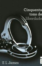 cinquenta tons de liberdade  by Juhalves201