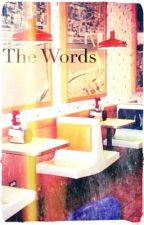 The Words -frerard- by gerardsjuarez