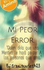 Mi peor Error nalu by Erza_Scarlet1423