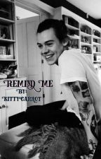 Remind Me - NARRY by KittyCarrot