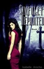 Sinfully Departed (Book 1. Sample) by Isabelle88