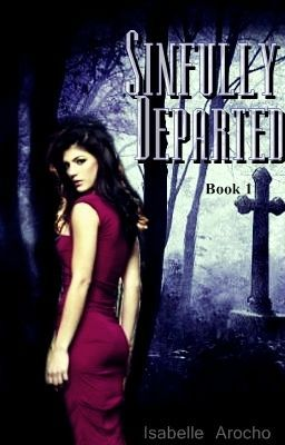 Sinfully Departed (Book 1. Sample)