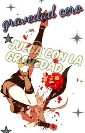 Gravedad Cero(pausada) by 123Decidueye