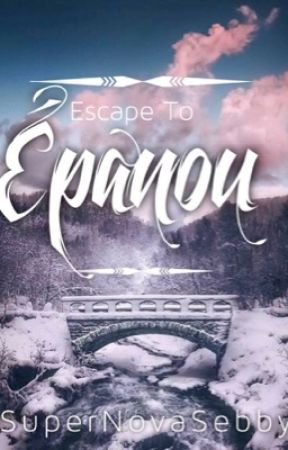 Escape to Épanou by BabyBlue62