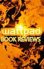 Wattpad book Reviews by cheytaylor1