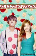 El Ultimo Precio Taehyung Y ________ by elfchiquilla