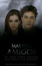 Mas Que Amigos by Lizbeth_Alvarado