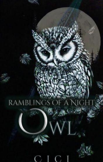 Ramblings of a Night Owl