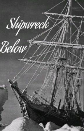 Shipwreck Below by RedwoodWrites