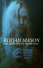 The Secrets Behind Of Kodah Mason - Teen Wolf by MyahCrazy