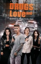 Drugs and Love • Quarta Temporada by zumpirocornio