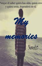 My Memories by Nowed17