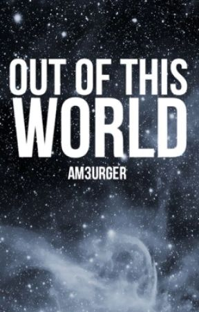 Out of this World by am3urger
