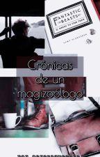 Crónicas de un magizoólogo - Libro I (LUMOSAWARDS2018) by CerezaQueenie