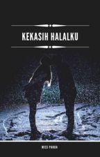 Kekasih Halalku...💘 by AYKA_0307