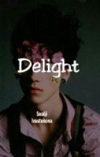 Delight [YoonMin]  by NastiaTylena