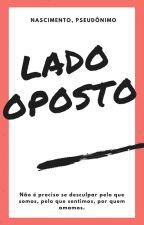 Lado Oposto  by RudNascimento