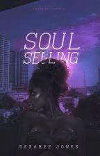 Soul-Selling by DesareeJ
