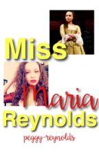 Miss Maria Reynolds by peggy-reynolds