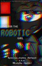 Love For the Robotic Girl (Creepypasta x Reader / FNaF and CP Crossover) by precious_starboy