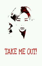 Take Me Out! [seulmin]✔ by gyeomiegal