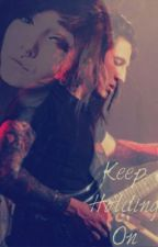 Keep holding on (Jacky Vincent love story) by beingasthehorizon