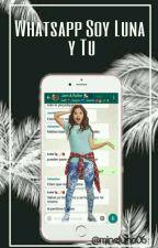 Whatsapp Soy Luna y Tu •En Edición• ✓ by mineluna06