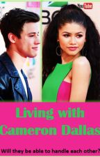 Living with Cameron Dallas by KSmittySmith