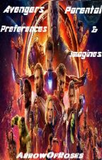 Avengers Parental Preferences & Imagines (ON HOLD) by SouthsidePyper