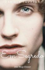 Em Segredo (Em Breve) by CoffeJour