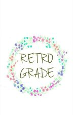 Retrograde | IOI by tsavorit