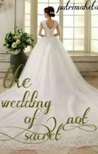 the wedding of ( not ) sacret by putrimaheta