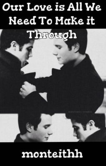 Our Love is All We Need to Make it Through // KLAINE