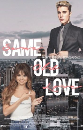 Same Old Love {Sequel to Good For You}