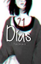 21 Días [Foxy]© by AhgaseTen