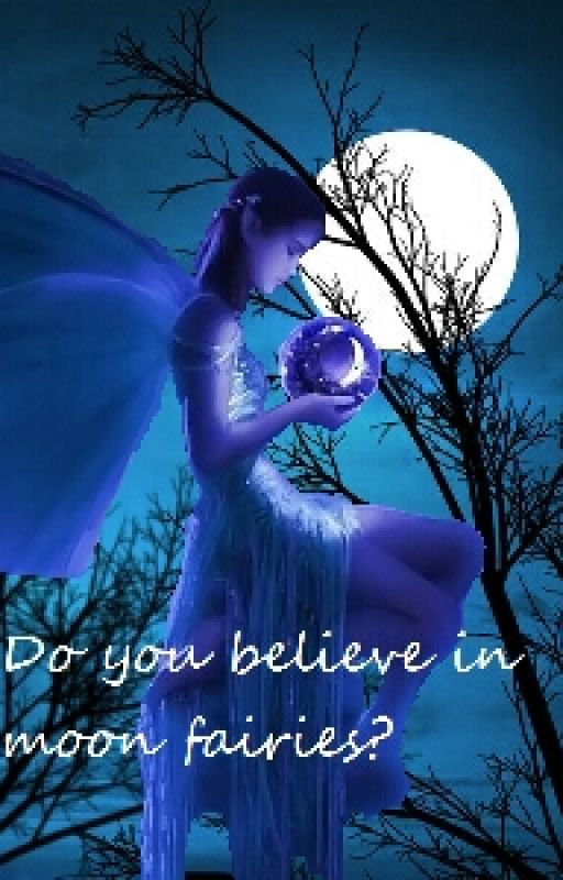 Do You Believe in Moon Fairies by rovaki