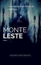Monte Leste (HIATUS) by Brenno_Nascimento
