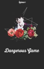 dangerous game || kv ver by hyismee